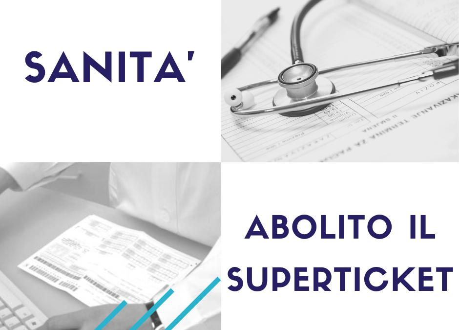 SANITA': ABOLITO IL SUPERTICKET